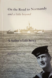 On the Road to Normandy - Bernard Upton's nautical memoir.